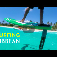 Foil Surfing in the Caribbean